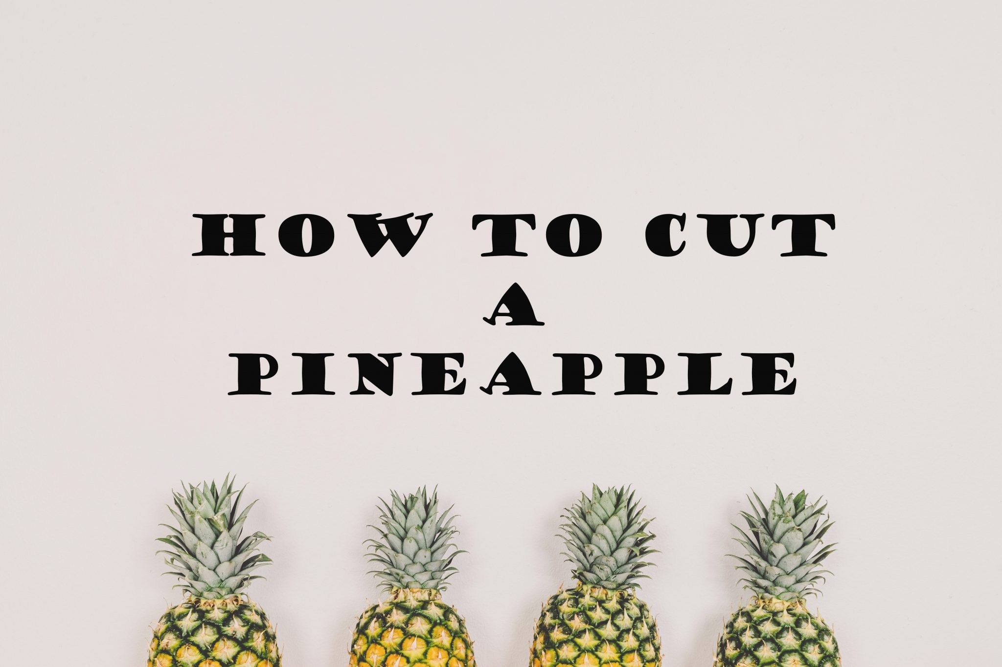 how to store fresh cut pineapple
