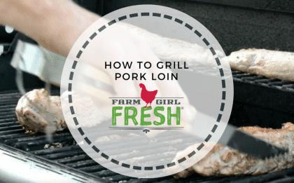 Pork Loin on the Grill.